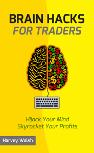 Brain Hacks For Traders Cover